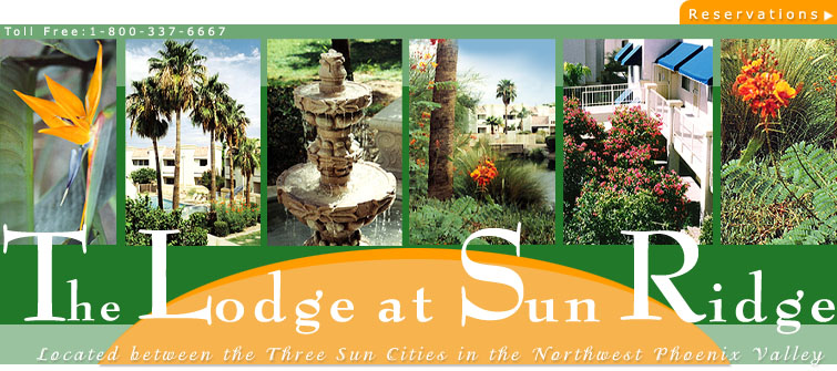Welcome to The Lodge at Sun Ridge, Surprise, Arizona near Phoenix